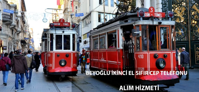 istanbul beyoğlu taksim cep telefonu alımı